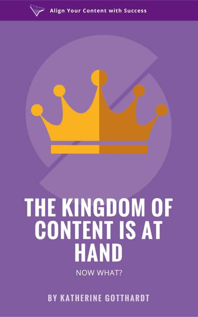 The Kingdom of Content is At Hand eBook All Things Writing LLC